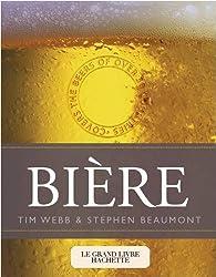 Le grand livre Hachette de la bière