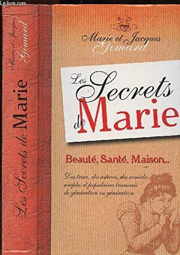 Les secrets de Marie par Marie Gimard, Jacques Gimard (Relié)
