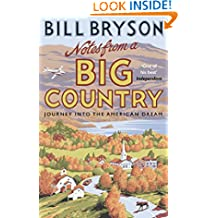 Notes From A Big Country: Journey into the American Dream (Bryson Book 7)