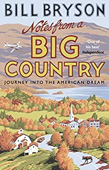 Notes From A Big Country: Journey into the American Dream par [Bryson, Bill]