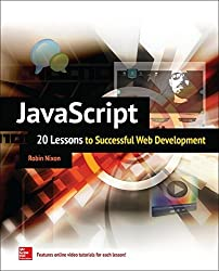 JavaScript: 20 Lessons to Successful Web Development by Robin Nixon (1-Feb-2015) Paperback