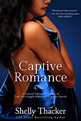 Captive Romance: A Limited Edition Boxed Set of Two Full-Length Historical Romance Novels (English Edition)