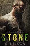 Stone (Knights Corruption MC Series Book 2)
