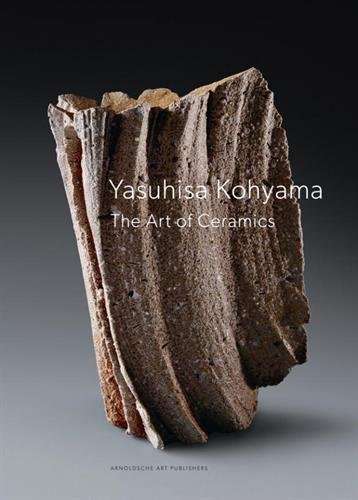 Yasuhisa Kohyama : The Art of Ceramics