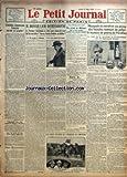 PETIT JOURNAL (LE) [No 22040] du 21/05/1923 - L'AVIATION COMMERCIALE FRANCAISE EST-ELLE EN PROGRES ? PAR EMMANUEL BROUSSE - L'ATTERRISSAGE D'UN AVION COMMERCIAL FRANCAIS A NUREMBERG - GABRIEL PERI, GREVISTE DE LA FAIM, A DU ETRE TRANSFERE A L'HOPITAL COCHIN - NOTRE CONCOURS - DES ANNONCES - M. BONAR LAW DEMISSIONNE - LE PREMIER BRITANNIQUE SE RETIRE POUR RAISONS DE SANTE QUI LUI SUCCEDERA ? CURZON, STANLEY BALDWIN OU BALFOUR ? PAR MARCEL RAY - UNE MINUTE D'ANGOISSE - UN AVION SE DISLOQUE MAIS L