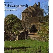 Reisewege durch Burgund