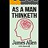 As a Man Thinketh (Xist Classics)