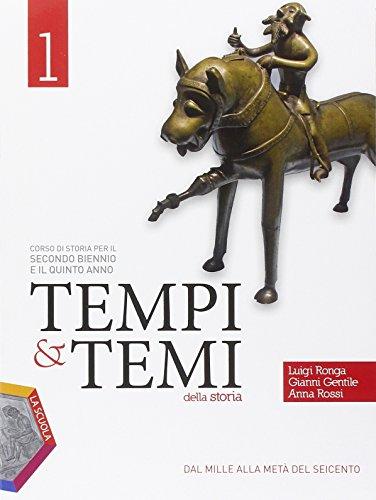Tempi & temi della storia. Ediz. plus. PEr le Scuole superiori. Con DVD. Con e-book. Con espansione online: 1