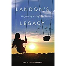 Landon's Legacy: The Power of a Brief Life (English Edition)
