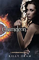 Chameleon by Kelly Oram (2014-01-07)
