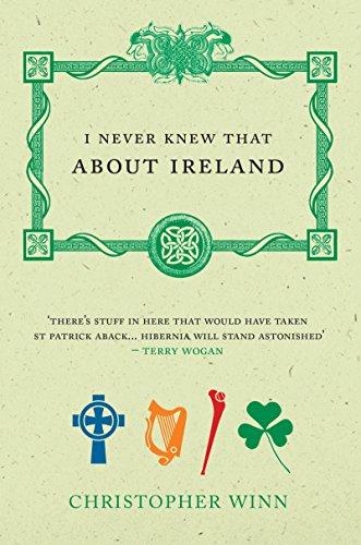 I Never Knew That About Ireland por Christopher Winn
