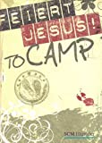 Feiert Jesus! - to camp