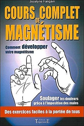 Cours complet de magnétisme par Jocelyne Fangain
