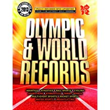 London 2012: Olympic & World Records