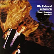 Ole Edvard Antonsen, Trumpet/ Einar Henning Smebye, Piano