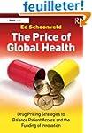 The Price of Global Health: Drug Pric...