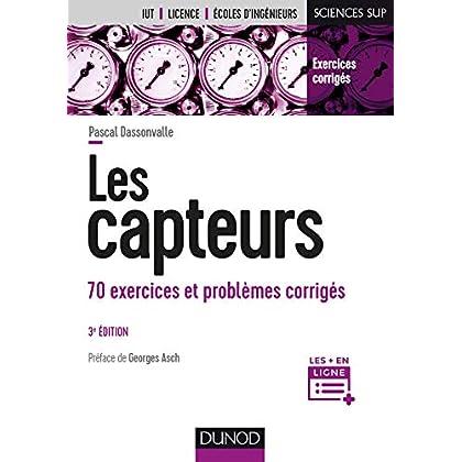 Les capteurs - 3e éd. - 70 exercices et problèmes corrigés