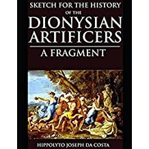 SKETCH FOR THE OF THE  DIONYSIAN ARTIFICERS: A FRAGMENT