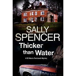 Thicker Than Water: A Monika Paniatowski British Police Procedural (A Monika Panitowski Mystery)