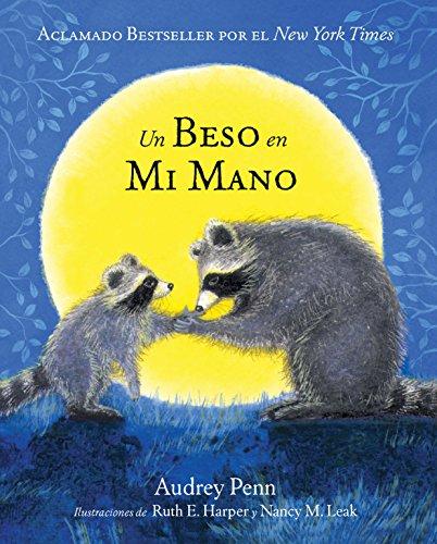 Un Beso En Mi Mano (Kissing Hand) por Penn Audrey