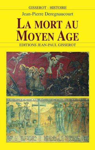 LA MORT AU MOYEN-ÂGE (GISSEROT HISTOIRE)