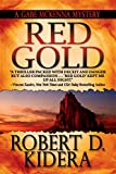 Front cover for the book Red Gold by Robert D. Kidera