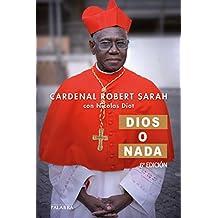 Dios o nada (Mundo y Cristianismo) (Spanish Edition)