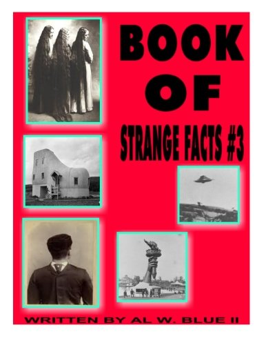 Book of Strange Facts # 3: Volume 3
