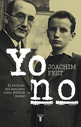Portada del libro Yo no: El rechazo del nazismo como actitud moral (HISTORIA)