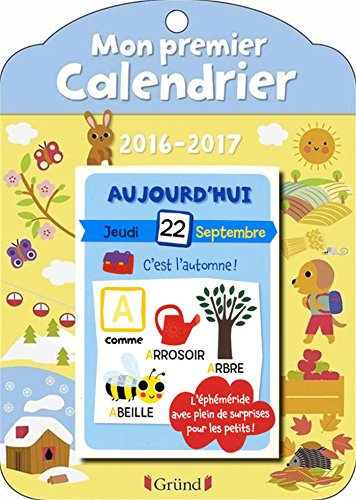 mon super calendrier un calendrier ph m ride pour accompagner l 39 ann e scolaire le monde. Black Bedroom Furniture Sets. Home Design Ideas