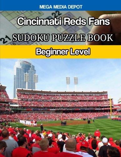 Cincinnati Reds Fans Sudoku Puzzle Book: Beginner Level por Mega Media Depot