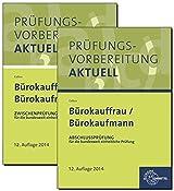 Prüfungsvorbereitung aktuell - Bürokauffrau/ Bürokaufmann: Zweibändiges Gesamtpaket