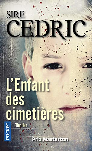 L'enfant des cimetières par SIRE CEDRIC