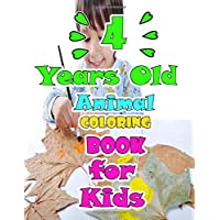 4 Years Old Animal Coloring Book For Kids: How To Draw 80+ Animals, Kids Coloring Books , 82 Pages, 8,5x11, Soft Cover, Glossy Finish by MachLou Coloring Books