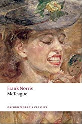 McTeague A Story of San Francisco (Oxford World's Classics)
