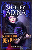 Magnificent Devices: A steampunk adventure novel (English Edition)