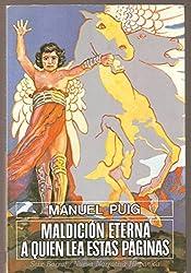 Maldicion eterna a quien lea estaspaginas (Nueva narrativa hispánica)