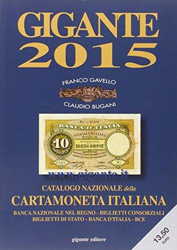 Gigante 2015. Catalogo generale della cartamoneta italiana