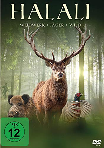 Halali - Weidwerk, Jäger, Wild