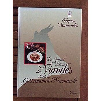 Grand livre des viandes dans la gastronomie normande