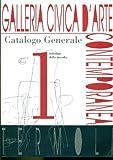 Galleria Civica d'Arte Contemporanea Termoli. Catalogo generale