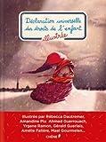 """Afficher """"Déclaration universelle des droits de l'enfant illustrée"""""""