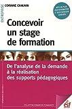 Telecharger Livres Concevoir un stage de formation De l analyse de la demande a la realisation des supports pedagogiques (PDF,EPUB,MOBI) gratuits en Francaise