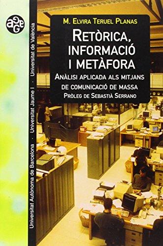 Retòrica, informació i metàfora: Anàlisi aplicada als mitjans de comunicació de massa (Aldea Global)