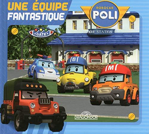 Robocar Poli - Une équipe fantastique