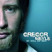 So Soll Es Sein by Gregor Meyle