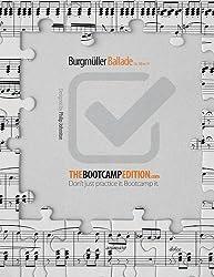 The Bootcamp Edition: Burgmuller Ballade Op. 100 No. 15
