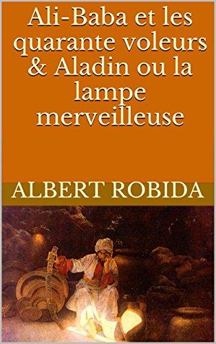 ali-baba-et-les-quarante-voleurs-aladin-ou-la-lampe-merveilleuse