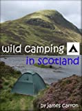 Wild Camping in Scotland