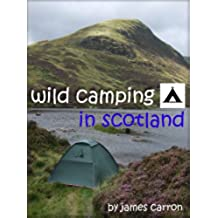 Wild Camping in Scotland (English Edition)